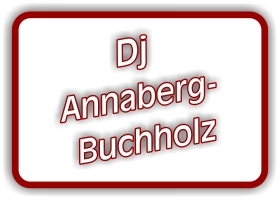 dj annaberg-buchholz