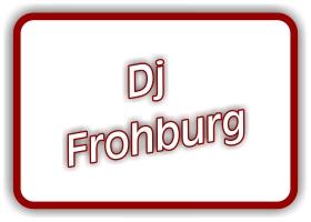 dj frohburg