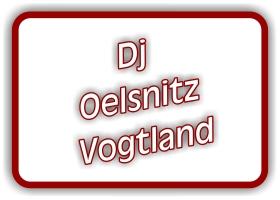 dj in oelsnitz im vogtland